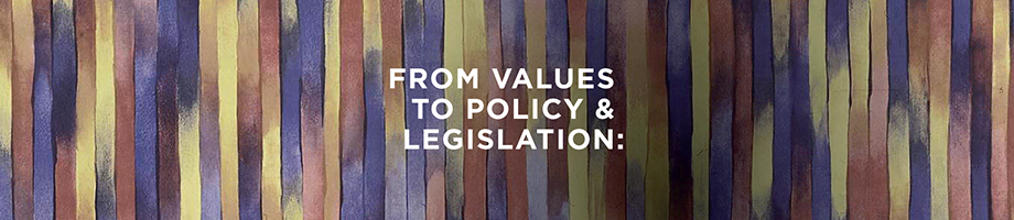 From Values to Policy Legislation: Understanding Legal and Policy Needs In Aboriginal Self-Governing Contexts